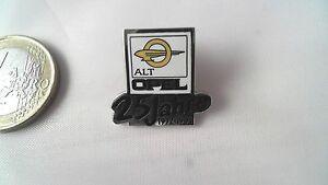 GroßZüGig 25 Jahre Alt Opel 1972-1997 Pin Selten Opel Rar Badge Aromatischer Geschmack Automobilia