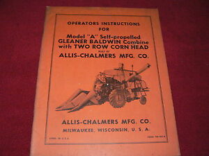 Allis Chalmers Model A Gleaner Baldwin Combine Operator's Manual