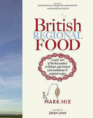 1 of 1 - British Regional Food : A Cook's Tour of the Best Produce in Britain and Ireland