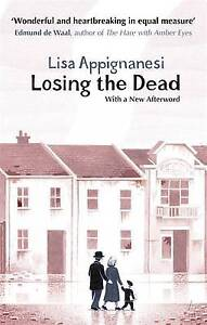 Losing-the-Dead-VMC-Appignanesi-Lisa-New
