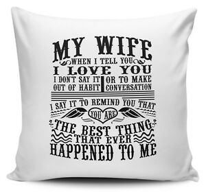 My Wife You Are The Best Thing That Ever Happened To Me Novelty