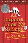 Al Capone Does My Shirts by Gennifer Choldenko (Hardback, 2006)