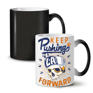 Keep Pushing NEW Colour Changing Tea Coffee Mug 11 oz | Wellcoda