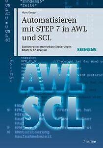 Automatisieren-mit-STEP-7-in-AWL-und-SCL-Speicherprogra-Buch-Zustand-gut