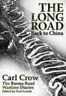 Long Road Back to China by Karl Crow (Paperback, 2011)