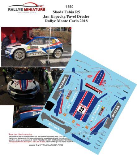 DECALS 1//43 REF 1560 SKODA FABIA R5 KOPECKY RALLYE MONTE CARLO 2018 RALLY WRC