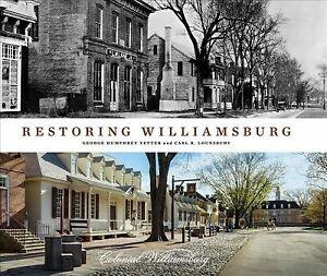 Ripristino-di-Williamsburg-copertina-rigida-da-yetter-George-Humphrey-metaphycus-Carl