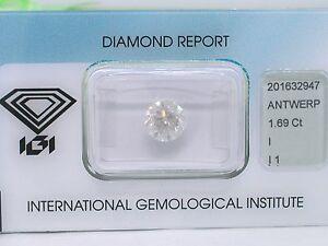 Natuerlicher-Diamant-Brillant-1-69ct-I-P1-IGI-Zertifikat-eingeschweisst-sealed