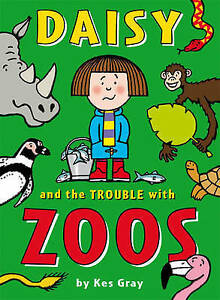 Daisy-and-the-Trouble-with-Zoos-Daisy-Fiction-Gray-Kes-Very-Good-Book