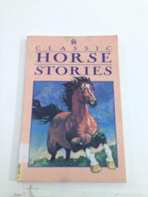Classic Horse Stories - Karen Mitchell (1995, Paperback)