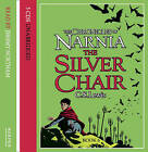 The Silver Chair by C. S. Lewis (CD-Audio, 2004)