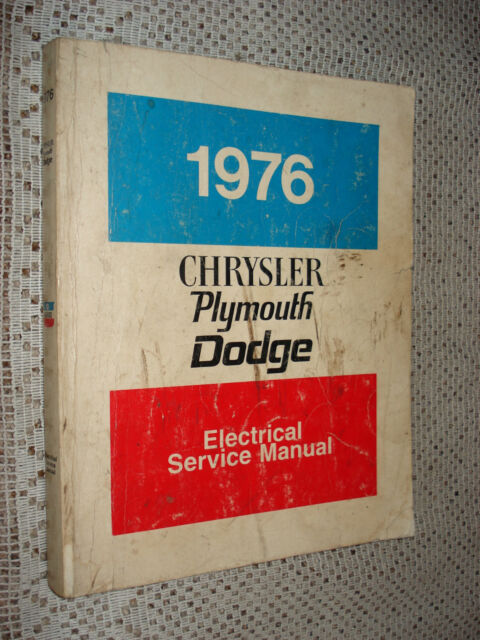 1976 Dodge Plymouth Chrysler Electrical Service Manual