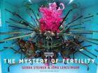 Gerda Steiner & Jorg Lenzlinger: The Mystery of Fertility by Christoph Merian Verlag (Paperback, 2010)