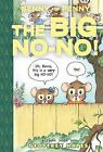 Benny and Penny in the Big No-No! by Geoffrey Hayes (Hardback, 2015)