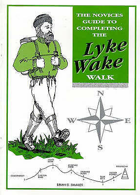 The Novices Guide to Completing the Lyke Wake Walk (Novices Guides), Smailes, Br
