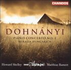 Dohnnyi: Piano Concerto No. 1; Ruralia Hungarica (CD, Jan-2002, Chandos)