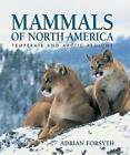 Mammals of North America: Temperate and Arctic Regions by Adrian Forsyth (Paperback / softback, 2006)