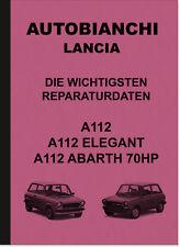 Autobianchi Lancia A112 Economica Elegant Abarth 70HP Reparaturanleitung A 112