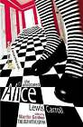 The Annotated Alice: The Definitive Edition: Alice's Adventures in Wonderland and Through the Looking Glass by Lewis Carroll (Paperback, 2001)