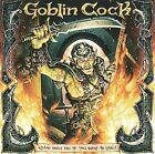 Come with Me If You Want to Live by Goblin Cock (CD, Jan-2009, Robcore)