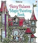 Fairy Palaces Magic Painting Book by Lesley Sims (Paperback, 2017)