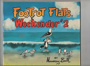 'FOOTROT FLATS 'WEEKENDER 2   'V FINE'