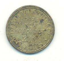 VERY RARE.19TH CENTURY TOKEN OXFORD CLOTHING CO NEW OXFORD ST CUBITT MANAGER