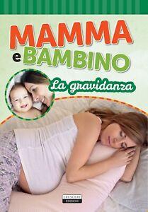 9999-Mamma-e-bambino-La-gravidanza-Ediz-illustrata-a-colori