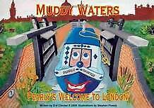 Muddy Waters Pearly's Welcome to London, narrowboat,barge,cruiser.