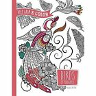 Keep Calm and Color -- Birds of Paradise Coloring Book by Marica Zottino (Paperback, 2016)