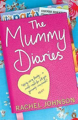 1 of 1 - The Mummy Diaries: Or How to Lose Your Husband, Children and Dog in Twelve...