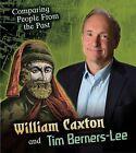 William Caxton and Tim Berners-Lee by Nick Hunter (Hardback, 2015)