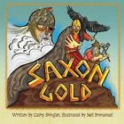 Saxon Gold: Hunting for History by Cathy Shingler (Paperback, 2016)