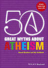 50 Great Myths About Atheism by Russell Blackford, Udo Schuklenk (Paperback, 2013)