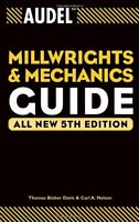 Audel Millwrights And Mechanics Guide By Thomas B. Davis, (paperback), Audel , N on sale