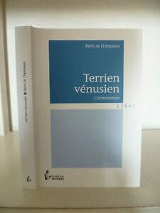 Denis Di Champeaux - Earthling Venusiana - 2011 - Azienda Delle Scrittori