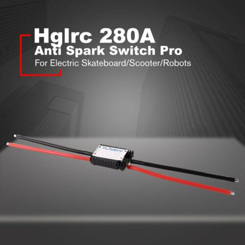 Hglrc Anti Spark Switch Pro 280A for Electric Skateboard//Scooter//Robots 0C