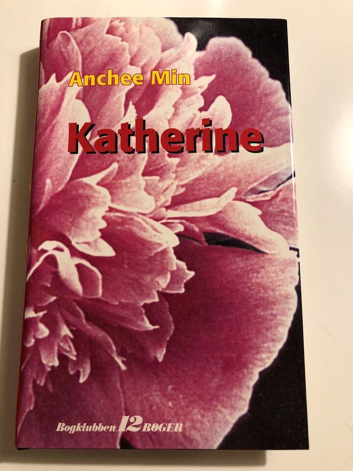 Katherine, Anchee Min, genre: roman