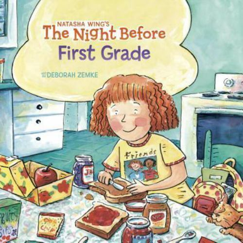 The Night Before The Night Before First Grade By Natasha Wing 2005