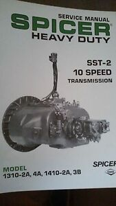 Details about Spicer SST-2 10 Speed Heavy Duty Transmission Service Manual  Model 1310 & 1410