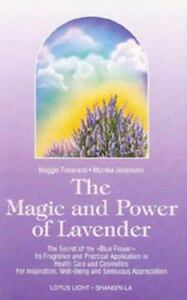 The-Magic-and-Power-of-Lavender-Junemann-Tisserand-Paperback-Used-Book