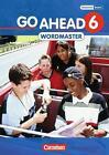 Go Ahead 6. Jahrgangsstufe. Wordmaster von Birgit Herrmann (2013, Taschenbuch)