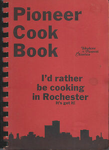 Details about ROCHESTER NY VINTAGE * TELEPHONE PIONEER COOK BOOK * NEW YORK  COMMUNITY RECIPES
