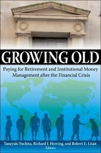 Paying for Retirement and Institutional Money Management after the Financial Crisis