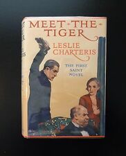 1928 MEET THE TIGER Leslie Charteris 1st Ed Early Reprint 1st Saint Book Facs DJ