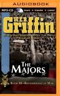 The Majors by W E B Griffin (CD-Audio, 2014)