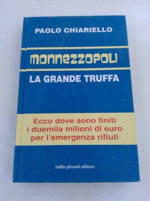 MONNEZZOPOLI La grande truffa. Chiariello Paolo. 2008