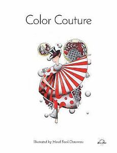 Color Couture A Stress Relieving Adult Coloring Book By Blue Star