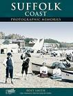 Suffolk Coast by Roly Smith (Paperback, 2002)