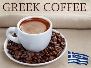 87cde9129cc TRADITIONAL GREEK COFFEE 90g 190g 480g BULK IN VACUUM BAG - FRESH ...